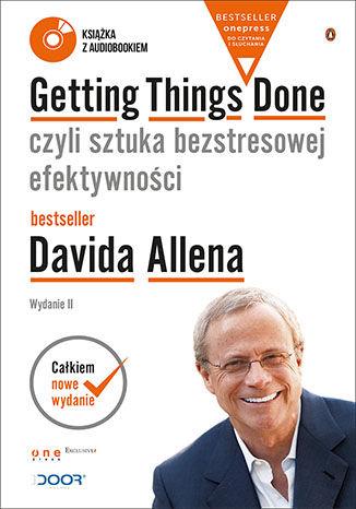 Okładka książki/ebooka Getting Things Done, czyli sztuka bezstresowej efektywności. Wydanie II (Wydanie ekskluzywne + Audiobook mp3)