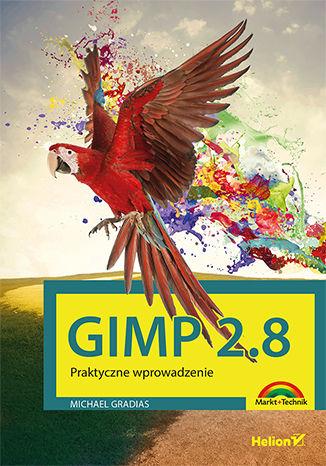 Okładka książki/ebooka Gimp 2.8. Praktyczne wprowadzenie