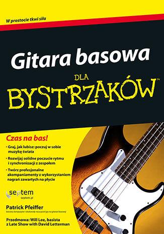 Okładka książki Gitara basowa dla bystrzaków