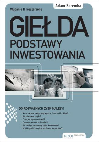 Okładka książki Giełda. Podstawy inwestowania. Wydanie II rozszerzone