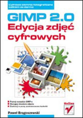 Okładka książki GIMP 2.0. Edycja zdjęć cyfrowych