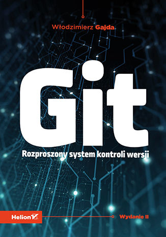 Okładka książki Git. Rozproszony system kontroli wersji. Wydanie II
