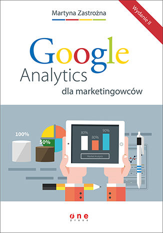 Okładka książki/ebooka Google Analytics dla marketingowców. Wydanie II