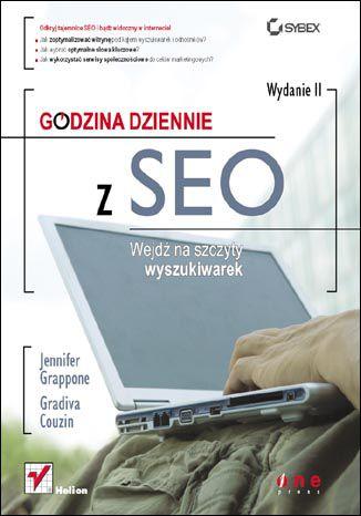 Okładka książki Godzina dziennie z SEO. Wejdź na szczyty wyszukiwarek. Wydanie II