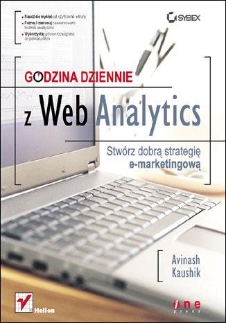 Okładka książki/ebooka Godzina dziennie z Web Analytics. Stwórz dobrą strategię e-marketingową
