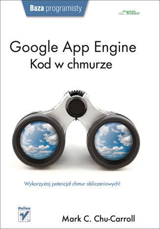 Okładka książki Google App Engine. Kod w chmurze
