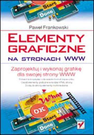 Okładka książki/ebooka Elementy graficzne na stronach WWW