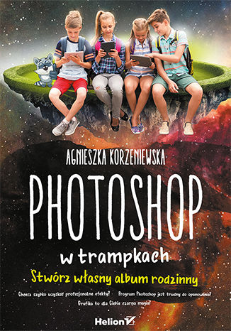 Okładka książki Photoshop w trampkach. Stwórz własny album rodzinny