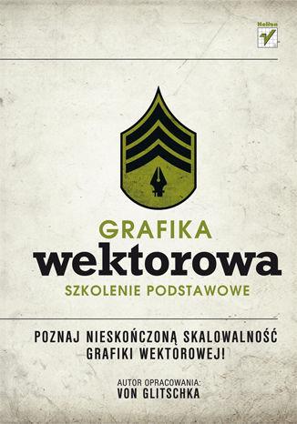 Okładka książki/ebooka Grafika wektorowa. Szkolenie podstawowe