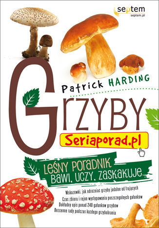 Grzyby. Seriaporad.pl
