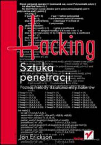 Okładka książki/ebooka Hacking. Sztuka penetracji