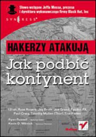 Okładka książki/ebooka Hakerzy atakują. Jak podbić kontynent