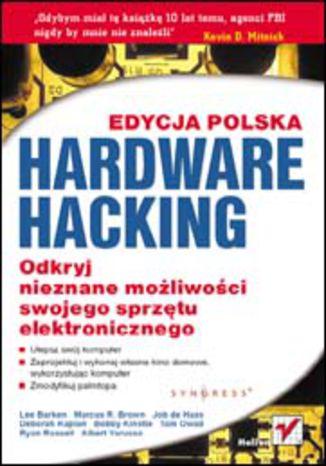 Okładka książki/ebooka Hardware Hacking. Edycja polska
