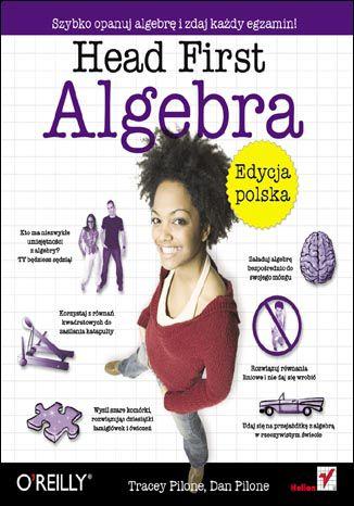 Okładka książki/ebooka Head First Algebra. Edycja polska