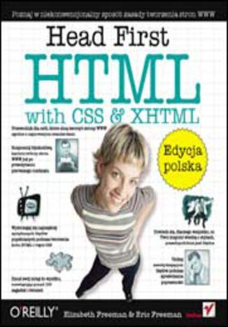 Okładka książki/ebooka Head First HTML with CSS & XHTML. Edycja polska (Rusz głową!)