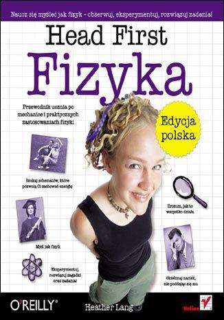 Okładka książki/ebooka Head First. Fizyka. Edycja polska