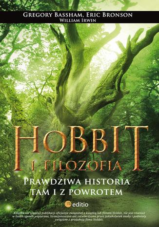 Okładka książki/ebooka Hobbit i filozofia. Prawdziwa historia tam i z powrotem