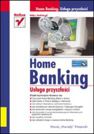 Home Banking. Usługa przyszłości