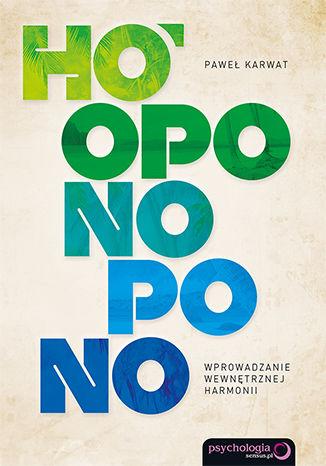 Okładka książki Ho'oponopono. Wprowadzanie wewnętrznej harmonii