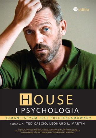 Okładka książki House i psychologia. Humanitaryzm jest przereklamowany