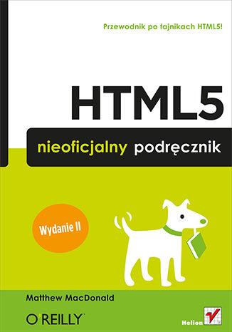 Okładka książki HTML5. Nieoficjalny podręcznik. Wydanie II