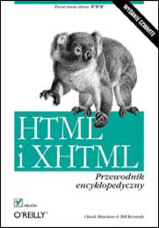 HTML i XHTML. Przewodnik encyklopedyczny