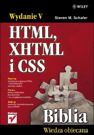 Okładka książki HTML, XHTML i CSS. Biblia. Wydanie V