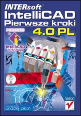 Okładka książki INTERsoft IntelliCAD 4.0 PL. Pierwsze kroki