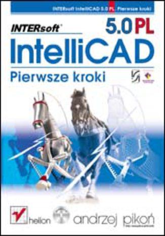 Okładka książki INTERsoft IntelliCAD 5.0 PL. Pierwsze kroki