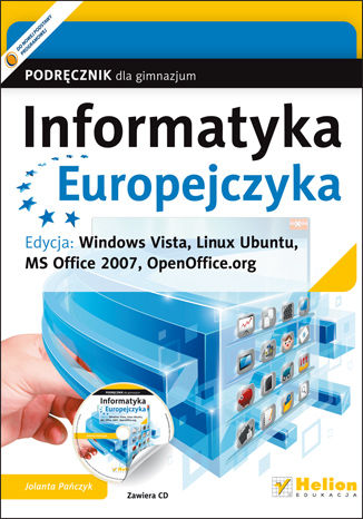 Okładka książki/ebooka Informatyka Europejczyka. Podręcznik dla gimnazjum. Edycja: Windows Vista, Linux Ubuntu, MS Office 2007, OpenOffice.org (wydanie III)