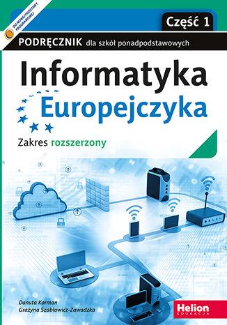 Okładka książki Informatyka Europejczyka. Podręcznik dla szkół ponadpodstawowych. Zakres rozszerzony. Część 1