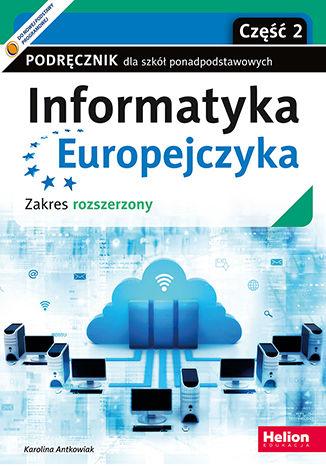 Okładka książki/ebooka Informatyka Europejczyka. Podręcznik dla szkół ponadpodstawowych. Zakres rozszerzony. Część 2