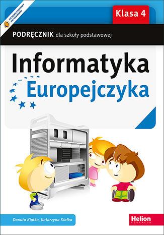 Okładka książki/ebooka Informatyka Europejczyka. Podręcznik dla szkoły podstawowej. Klasa 4