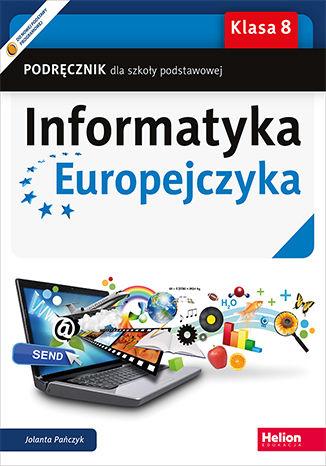 Okładka książki Informatyka Europejczyka. Podręcznik dla szkoły podstawowej. Klasa 8