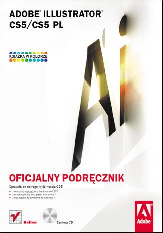 Adobe Illustrator CS5/CS5 PL. Oficjalny podręcznik