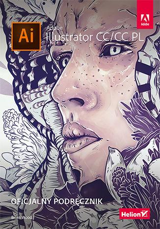 Okładka książki Adobe Illustrator CC/CC PL. Oficjalny podręcznik