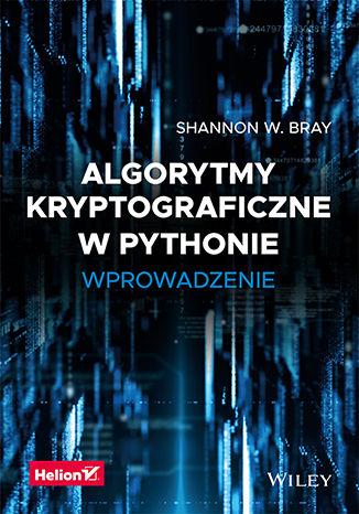 Okładka książki Algorytmy kryptograficzne w Pythonie. Wprowadzenie