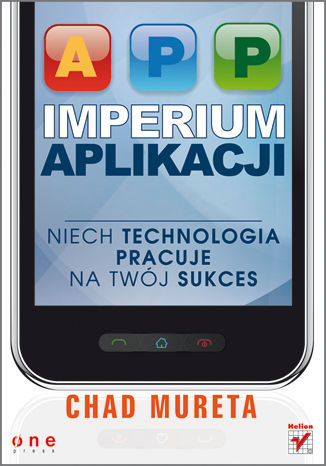 Okładka książki/ebooka Imperium aplikacji. Niech technologia pracuje na Twój sukces