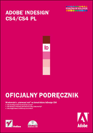 Okładka książki/ebooka Adobe InDesign CS4/CS4 PL. Oficjalny podręcznik