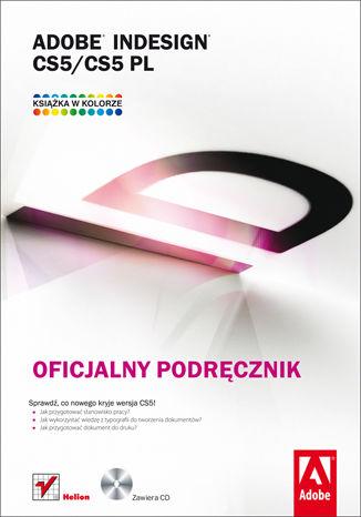 Okładka książki/ebooka Adobe InDesign CS5/CS5 PL. Oficjalny podręcznik