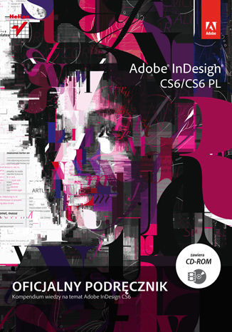 Okładka książki/ebooka Adobe InDesign CS6/CS6 PL. Oficjalny podręcznik