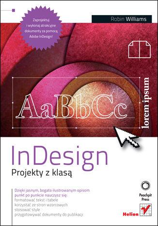 InDesign. Projekty z klasą