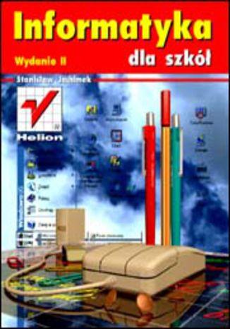 Informatyka dla szkół. Wydanie II