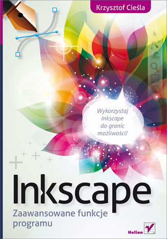 Okładka książki/ebooka Inkscape. Zaawansowane funkcje programu
