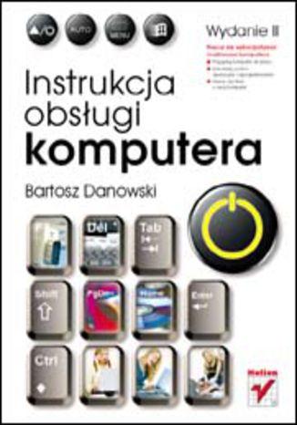 Okładka książki/ebooka Instrukcja obsługi komputera. Wydanie II