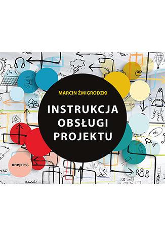 Okładka książki Instrukcja obsługi projektu
