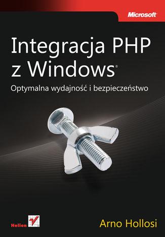 Okładka książki/ebooka Integracja PHP z Windows