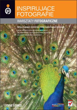 Okładka książki Inspirujące fotografie. Warszaty fotograficzne