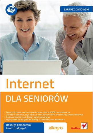 Okładka książki Internet. Dla seniorów