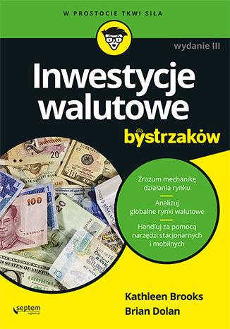 Okładka książki Inwestycje walutowe dla bystrzaków. Wydanie III